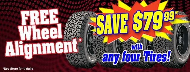 Free Wheel Alignment with the purchase of 4 New Tires!