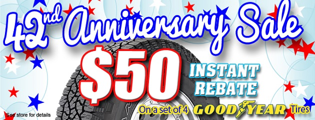 42nd Anniversary Sale. $50 Instant Rebate on a set of 4 Goodyear Tires!