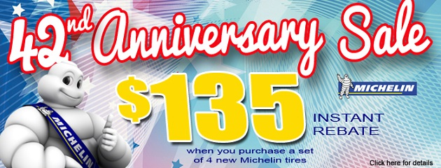 42nd Anniversary Sale. $135 Instant Rebate on a set of 4 Michelin Tires!