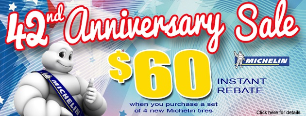 42nd Anniversary Sale. $60 Instant Rebate on a set of 4 Michelin Tires!