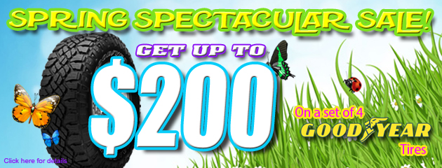 $200 Off Goodyear Tires! Spring Spectacular Sale!